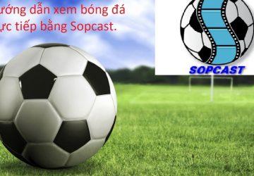 cach-xem-bong-da-bang-sopcast-2-360x250.jpg